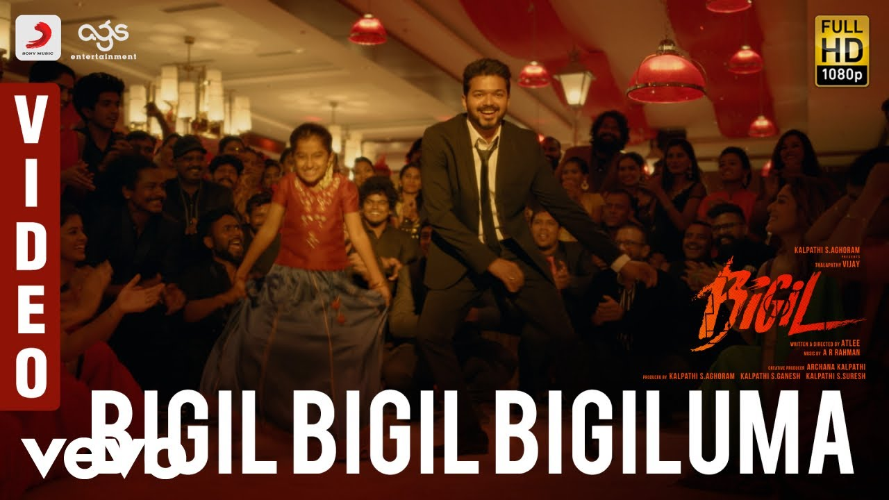 Bigil – Bigil Bigil Bigiluma Video Song