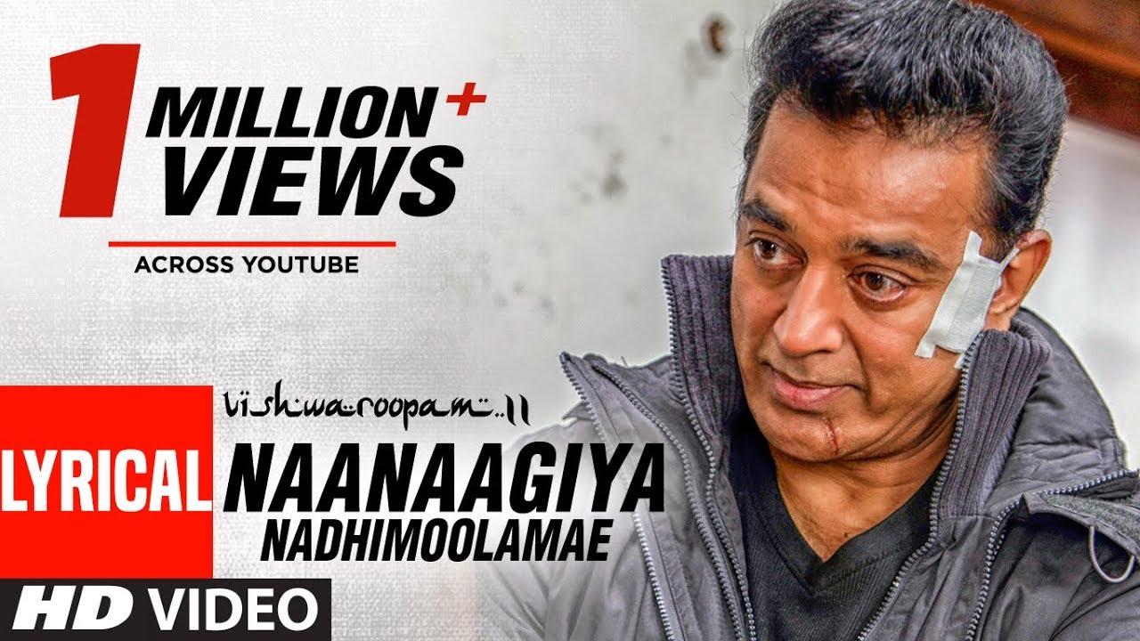 Naanaagiya Nadhimoolamae Song Lyric Video
