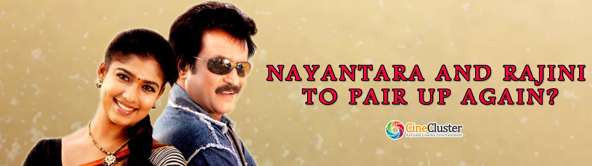 Nayanthara and Rajini to pair up again?