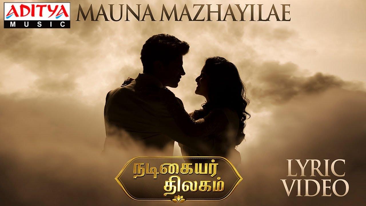 Mauna Mazhaiyilae Song Lyrics Video