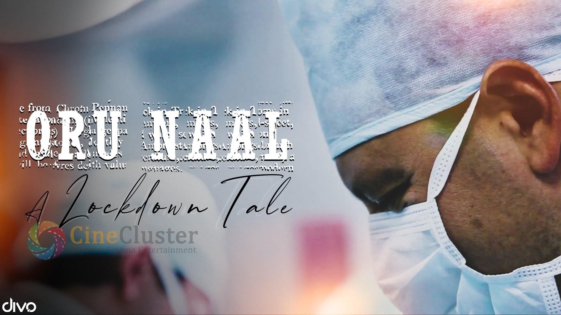 Oru Naal – A Lockdown Tale