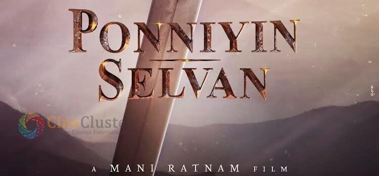 MANI RATNAM TO RESUME THE SHOOTING FOR PONNIYIN SELVAN