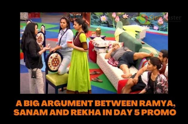 A BIG ARGUMENT BETWEEN RAMYA, SANAM AND REKHA IN DAY 5 PROMO