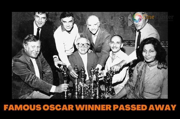 FAMOUS OSCAR WINNER PASSED AWAY