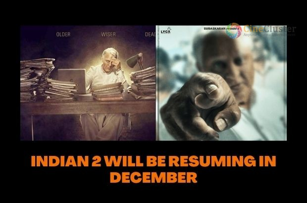 INDIAN 2 WILL BE RESUMING IN DECEMBER