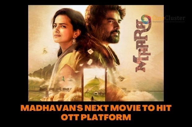MADHAVAN'S NEXT MOVIE TO HIT OTT PLATFORM