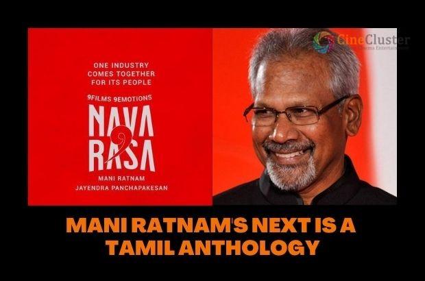 MANI RATNAM'S NEXT IS A TAMIL ANTHOLOGY
