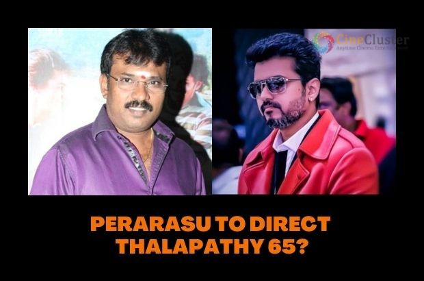 PERARASU TO DIRECT THALAPATHY 65?