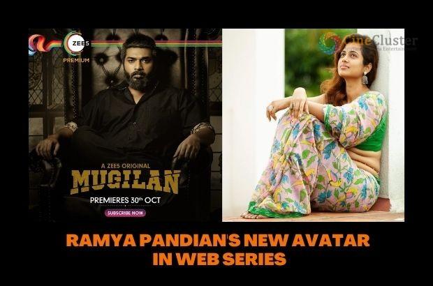RAMYA PANDIAN'S NEW AVATAR IN WEB SERIES