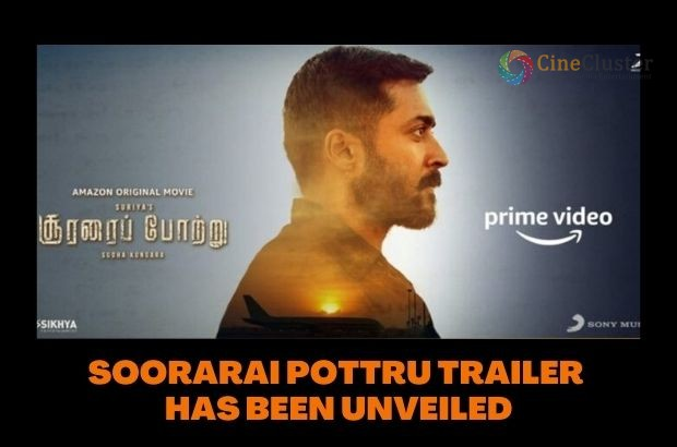 SOORARAI POTTRU TRAILER HAS BEEN UNVEILED