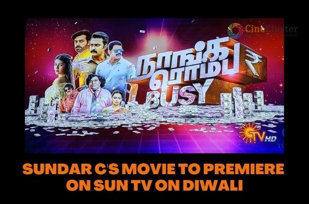 SUNDAR C'S MOVIE TO PREMIERE ON SUN TV ON DIWALI