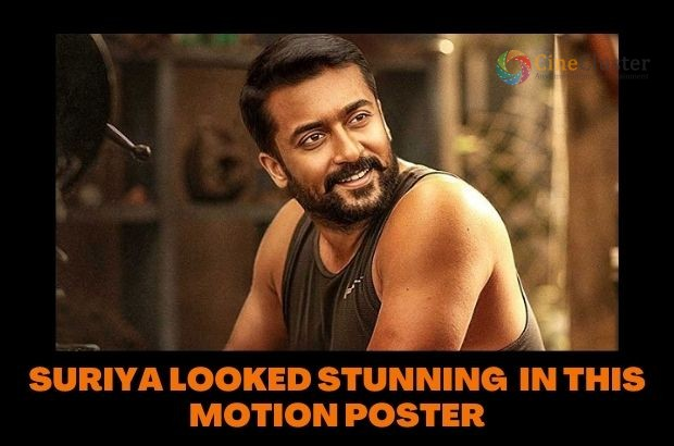 SURIYA LOOKED STUNNING  IN THIS MOTION POSTER