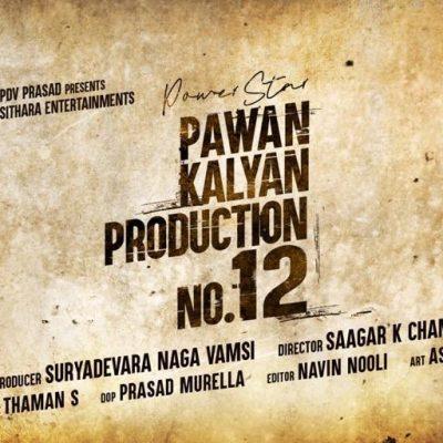 Power Star Pawan Kalyan – Sithara Entertainments – Production No 12 Announcement