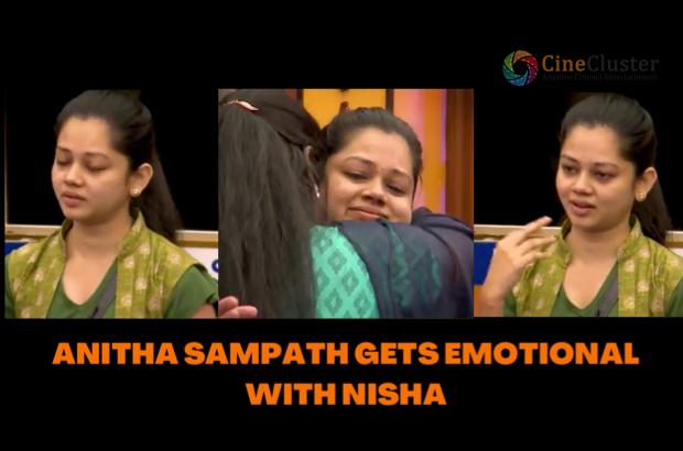 ANITHA SAMPATH GETS EMOTIONAL WITH NISHA
