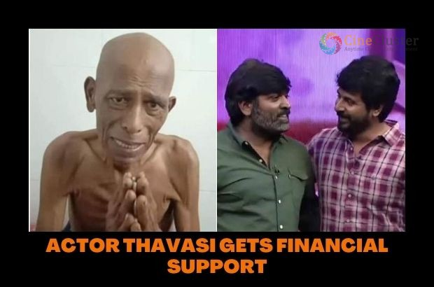 ACTOR THAVASI GETS FINANCIAL SUPPORT