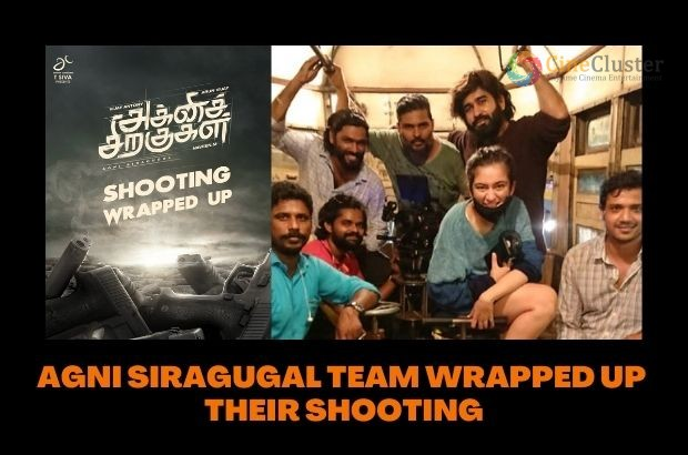 AGNI SIRAGUGAL TEAM WRAPPED UP THEIR SHOOTING