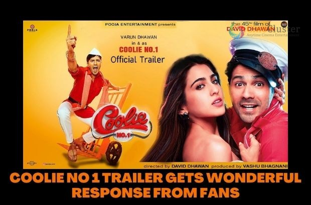 COOLIE NO 1 TRAILER GETS WONDERFUL RESPONSE FROM FANS