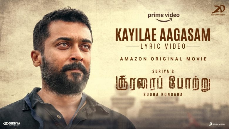 Kayilae Aagasam Lyric Video