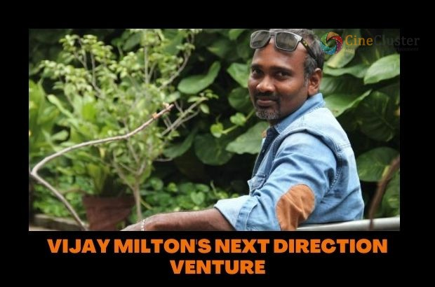 VIJAY MILTON'S NEXT DIRECTION VENTURE