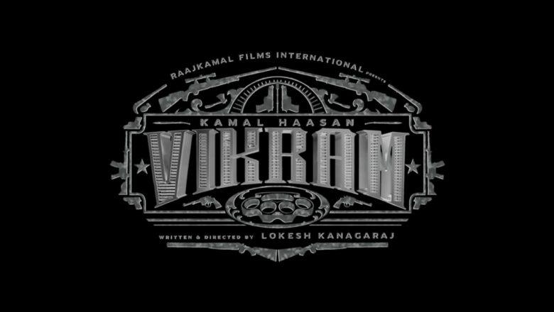 VIKRAM Official Title Teaser