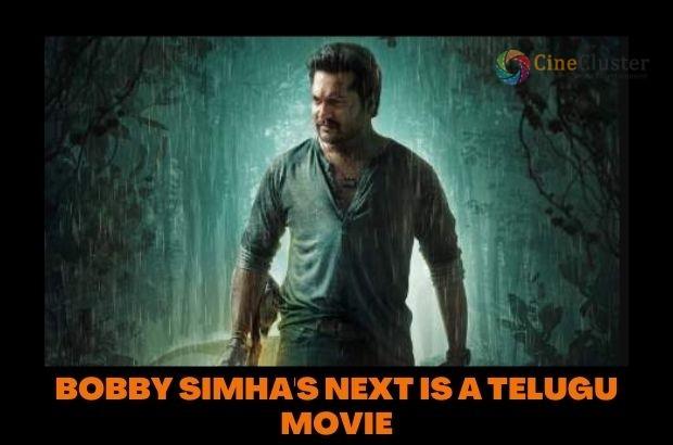 BOBBY SIMHA'S NEXT IS A TELUGU MOVIE
