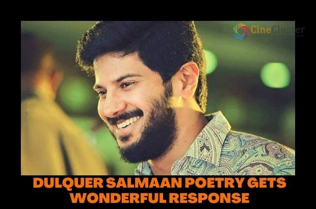 DULQUER SALMAAN POETRY GETS WONDERFUL RESPONSE