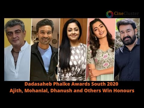 Dadasaheb Phalke Awards South 2020 Ajith, Mohanlal, Dhanush and Others Win Honours