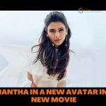 SAMANTHA IN A NEW AVATAR IN HER NEW MOVIE