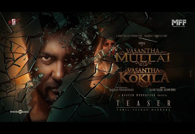 BOBBY SIMHA'S VASANTHA MULLAI TEASER IS OUT NOW