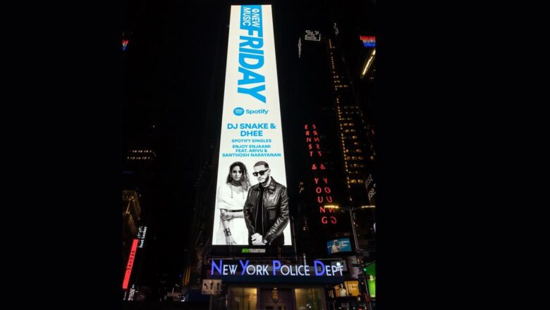 DHEE'S ENJOY ENJAAMI GETS FEATURED ON TIMES SQUARE BILLBOARD