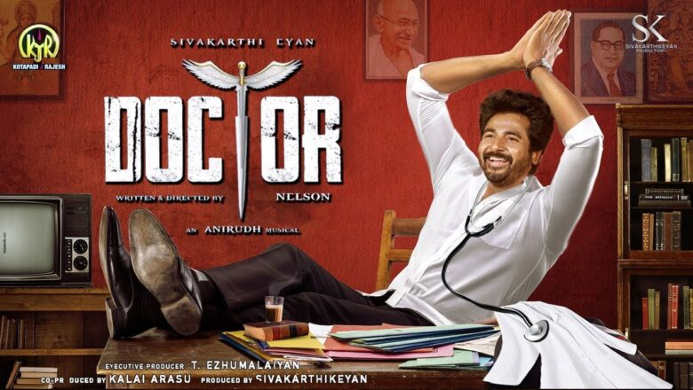 MASS UPDATE ON SIVAKARTHIKEYAN'S DOCTOR