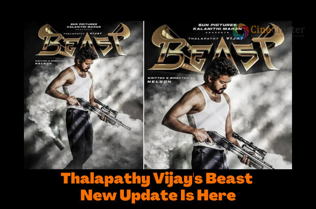 Thalapathy Vijay's Beast New Update Is Here